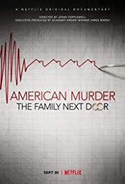 American Murder The Family Next Door (2020) ครอบครัวข้างบ้าน