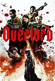 Overlord (2018) ปฏิบัติการโอเวอร์ลอร์ด