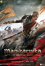 Manikarnika The Queen of Jhansi (2019) มานิกานกรรณิการ์ ราชินีแห่ง เจฮานซี่