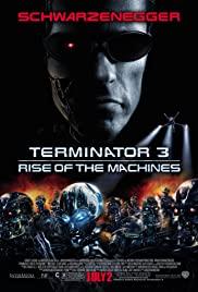 Terminator 3 Rise of the Machines (2003) คนเหล็ก 3 กำเนิดใหม่เครื่องจักรสังหาร