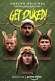 Boyz in the Wood (Get Duked!) (2019) เก็ตดยุก