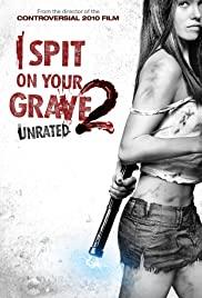 I Spit on Your Grave 2 (2013) เดนนรกต้องตาย 2