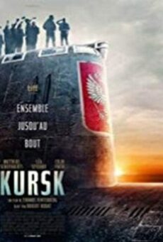 Kursk (2019) หนีตายโคตรนรกรัสเซีย