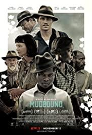 Mudbound (2017) แผ่นดินเดียวกัน