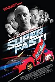 Superfast (2015) ฟาสต์เจ็บ เร็ว แรง ทะลุฮา