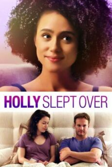 Holly Slept Over (2020) ฮอลลี่คนชอบนอน