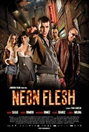 Neon Flesh (2010) แสบ!! แบบมาเฟีย