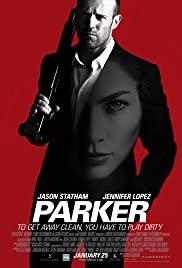 Parker (2013) ปล้น มหากาฬ