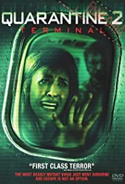 Quarantine 2 terminal (2011) ปิดเที่ยวบินสยอง