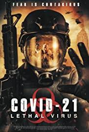 COVID 21 Lethal Virus (2021) โควิด 21 วันไวรัสครองโลก
