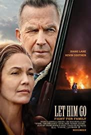 Let Him Go (2020) สายสัมพันธ์สุดท้าย