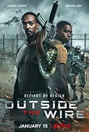 Outside the Wire (2021) สมรภูมินอกลวดหนาม