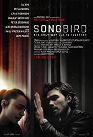 Songbird (2020) โควิด 23 ไวรัสล้างโลก
