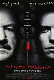 Extreme Measures (1996) ฉีกกฎอำมหิต