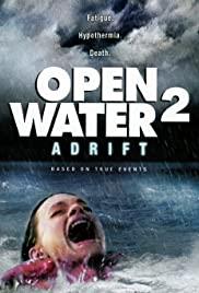 Open Water 2 Adrift (2006) วิกฤตหนีตายลึกเฉียด