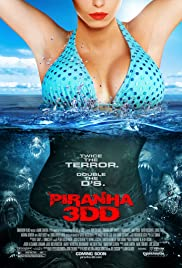 Piranha 3DD (2012) ปิรันย่า กัดแหลกแหวกทะลุจอ ดับเบิ้ลดุ