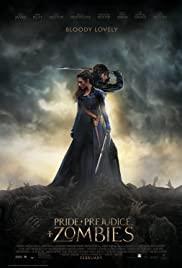 Pride and Prejudice and Zombies (2016) เลดี้ ซอมบี้