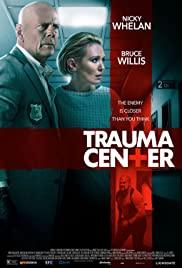 Trauma Center (2019) ศูนย์กลางอันตราย