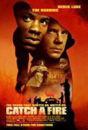Catch a Fire (2006) แผนล้างเลือด เชือดคนดิบ