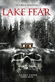 Lake Fear (2014) ไซเปรส ครีก ปิดเทอมสยอง