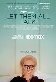 Let Them All Talk (2020) สนทนาภาษาชีวิต