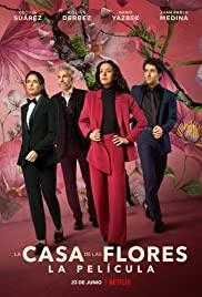 The House of Flowers The Movie (2021) บ้านดอกไม้ เดอะ มูฟวี่