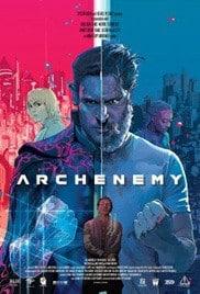 Archenemy (2020) ฮีโร่หลุดมิติ