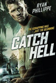 Catch Hell (2014) จับนรก ขังโหด