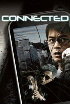 Connected (2008) โฟนอินมรณะ