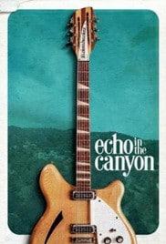Echo in the Canyon (2018) เสียงสะท้อนในหุบเขา