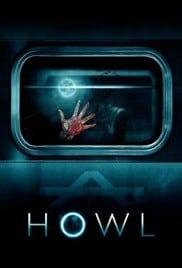 Howl (2015) คืนหอน