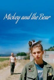 Mickey and the Bear (2019) มิกกี้แอนเดอร์แบร์
