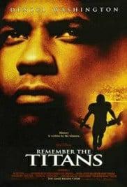 Remember the Titans (2000) ไททันส์ สู้หมดใจ เกียรติศักดิ์ก้องโลก