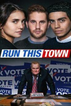 Run This Town (2019) เมืองอาชญากล