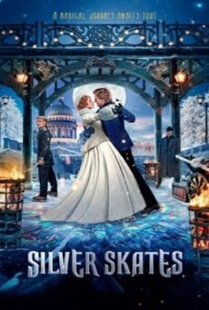 Silver Skates (2020) สเก็ตสีเงิน
