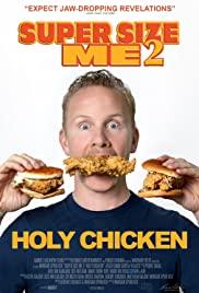 Super Size Me 2 Holy Chicken! (2017) 30 วันกับการท้าทาย…สุดบ้าบิ่นบนโลกฟาสต์ฟู้ด 2