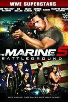 The Marine 5 Battleground (2017) เดอะ มารีน 5 คนคลั่งล่าทะลุสุดขีดนรก