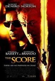 The Score (2001) ผ่ารหัสปล้นเหนือเมฆ