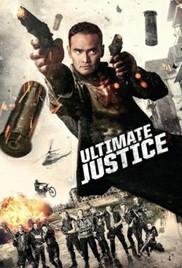 Ultimate Justice (2017) สุดยอดความยุติธรรม