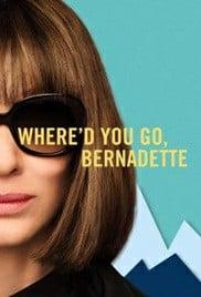 Where'd You Go Bernadette (2019) คุณจะไปไหน เบอร์นาเด็ตต์