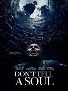 Dont Tell a Soul (2020) อย่าบอกใคร