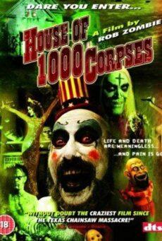 House of 1000 Corpses (2003) อาถรรพ์บ้านผีนรก