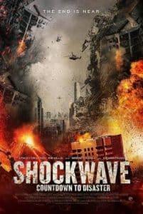 Shockwave Countdown to Disaster (2017) วันนับถอยหลังสู่ภัยพิบัติ