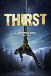Thirst (2015) อสูรนรกสูบมนุษย์
