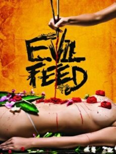 Evil Feed (2013) ภัตตาคารเดือด..เลือดสาด