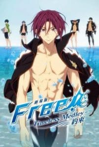 Gekijouban Free! The Movie 2 Timeless Medley (Yakusoku) (2017)