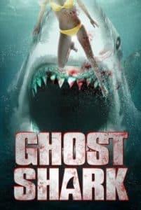 Ghost Shark (2013) ฉลามปีศาจ