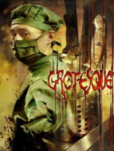 Grotesque (2009) บททดสอบรักจากขุมนรก