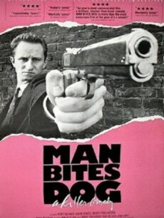 Man Bites Dog (1992) เรียกข้าว่า..ไอ้ชาติชั่ว