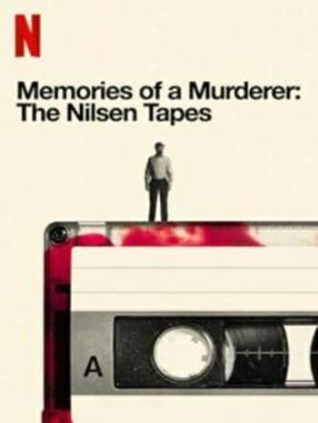 Memories Of A Murderer The Nilsen Tapes (2021) บันทึกฆาตกร เดนนิส นิลเซน